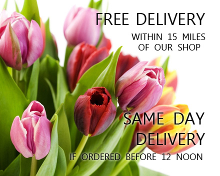 FREE DELIVERY within 15 miles of our shop - SAME DAY DELIVERY if ordered before 12 noon